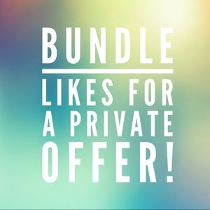 Other - Bundle Likes For A Private Offer!